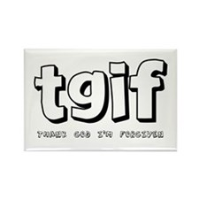 TGIF Thank God I'm Forgiven Rectangle Magnet