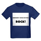 Emergency Room Doctors ROCK T