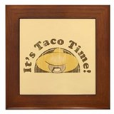 It's Taco Time! Framed Tile