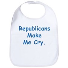 Republicans Make Me Cry Bib