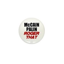 McCain Palin - Roger That Mini Button (10 pack)