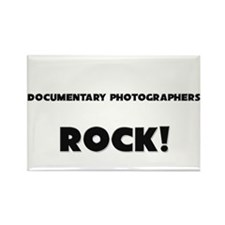 Documentary Photographers ROCK Rectangle Magnet
