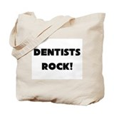 Dentists ROCK Tote Bag