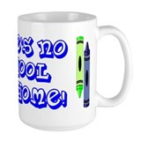 No School Like Home Coffee Mug