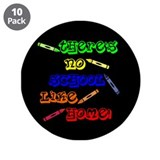 No School Like Home 3.5&amp;quot; Button (10 pack)