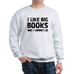 I Big Books Sweatshirt