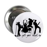 """Get Your Band On"" 2.25"" Button"