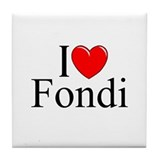 """I Love (Heart) Fondi"" Tile Coaster"