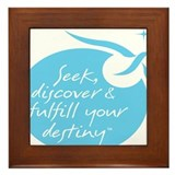 Seek, Discover & Fulfill Your Destiny Framed Tile
