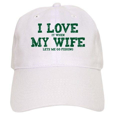 Wife lets me go fishing baseball cap by eastovergraphic for Fishing baseball caps