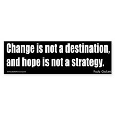 """Change is not a destination"" Giuliani S"
