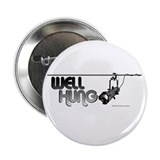 "Well Hung 2.25"" Button (100 pack)"
