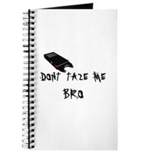 Don't Taze Me Bro Journal