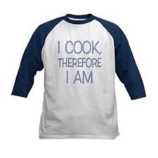 I Cook, Therefore.... Tee