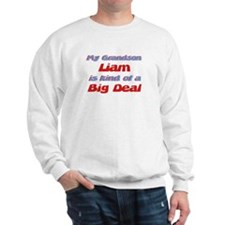 Grandson Liam - Big Deal Sweatshirt