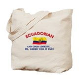 Good Lkg Ecuadorian 2 Tote Bag