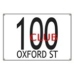 The 100 Club Oxford ST Banner