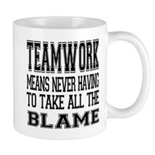 Teamwork Means... Mug