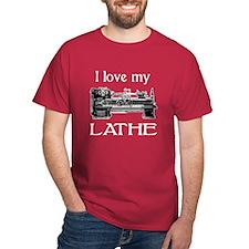 I Love My Lathe T-Shirt