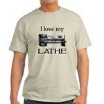 I Love My Lathe Light T-Shirt