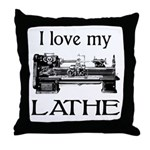 I Love My Lathe Throw Pillow