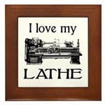 I Love My Lathe Framed Tile