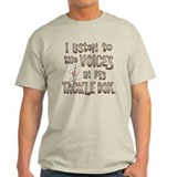 VOICES IN MY TACKLE BOX T-Shirt