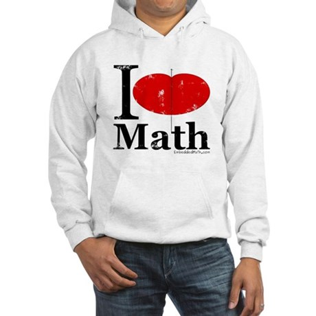 I Love Math Hooded Sweatshirt