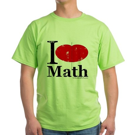 I Love Math Green T-Shirt