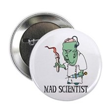 "Mad Scientist 2.25"" Button"
