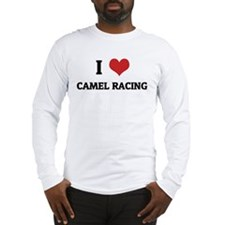 I Love Camel Racing Long Sleeve T-Shirt