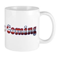 Change is Coming Mug