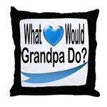 Would Grandpa Do Throw Pillow