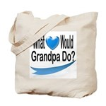 Would Grandpa Do Tote Bag