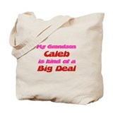 My Grandson Caleb - Big Deal Tote Bag