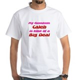My Grandson Caleb - Big Deal Shirt