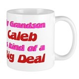 My Grandson Caleb - Big Deal Mug