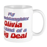 Granddaughter Olivia - Big De Coffee Mug
