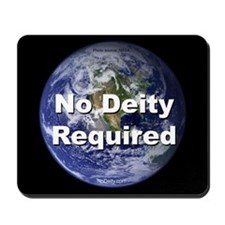 """No Deity Required"" Mousepad"