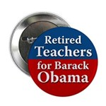 Retired Teachers for Barack Obama button