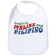 Proud to be Italian and Filipino Bib