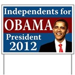 Independents for Obama lawn sign