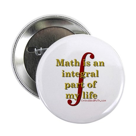 "Math is integral 2.25"" Button"