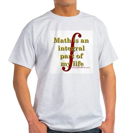 Math is integral Light T-Shirt