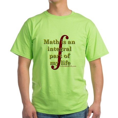 Math is integral Green T-Shirt