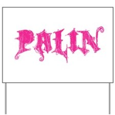 Palin Pink Grunge Logo Yard Sign