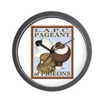 Pigeon Pageant2 Wall Clock