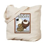 Pigeon Pageant2 Tote Bag