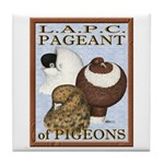 Pigeon Pageant2 Tile Coaster