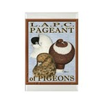 Pigeon Pageant2 Rectangle Magnet (10 pack)